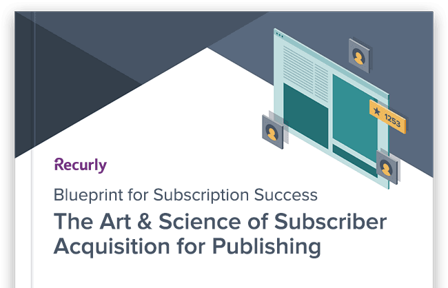 Acquiring subscribers is a complex undertaking. Learn the art and science of subscriber acquisition in this actionable guide.